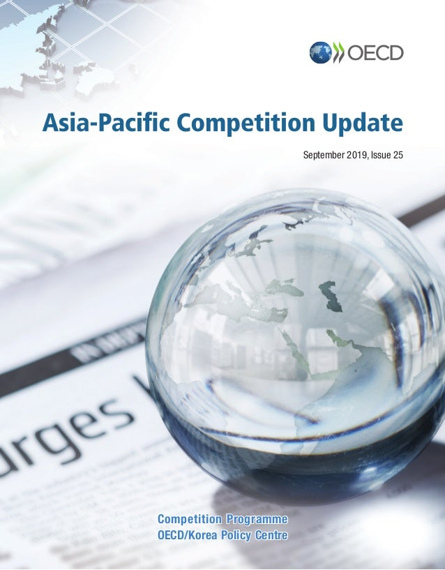 September 2019, Issue 25 Competition Programme OECD/Korea Policy Centre Competition Programme OECD/Korea Policy Centre