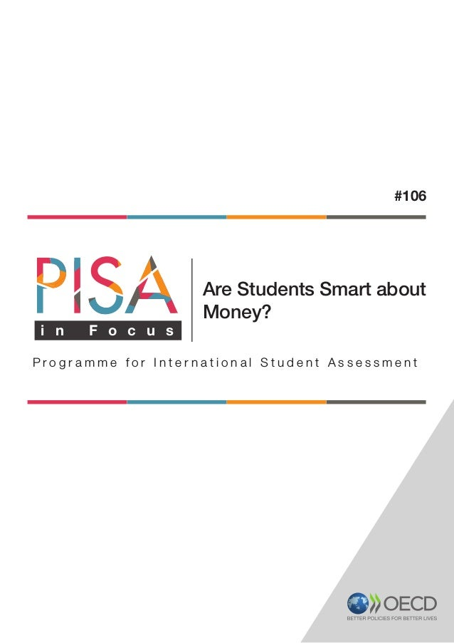 P r o g r a m m e f o r I n t e r n a t i o n a l S t u d e n t A s s e s s m e n t Are Students Smart about Money? #106 i...