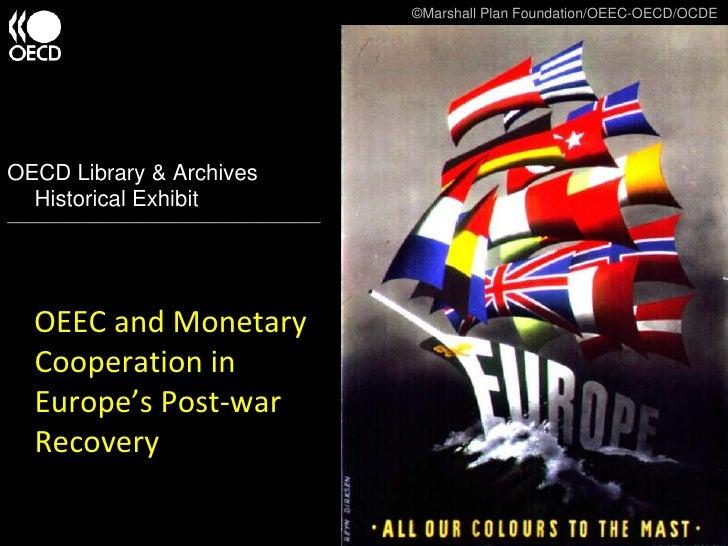 ©Marshall Plan Foundation/OEEC-OECD/OCDE<br />OECD Library & Archives Historical Exhibit <br />___________________________...