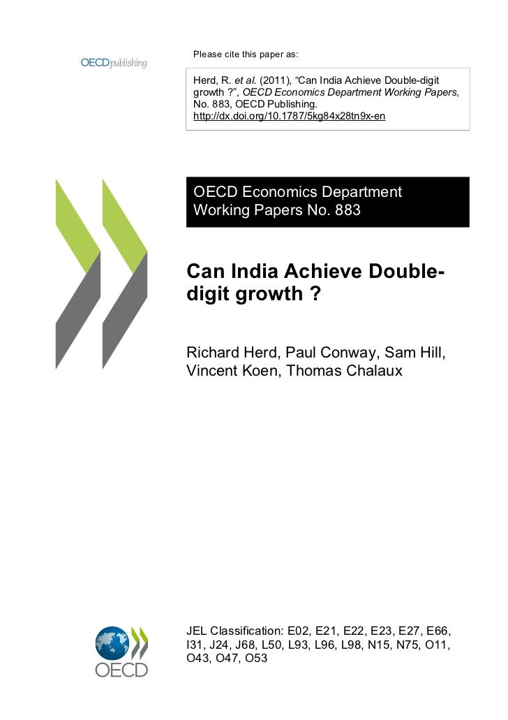 "Please cite this paper as: Herd, R. et al. (2011), ""Can India Achieve Double-digit growth ?"", OECD Economics Department Wo..."
