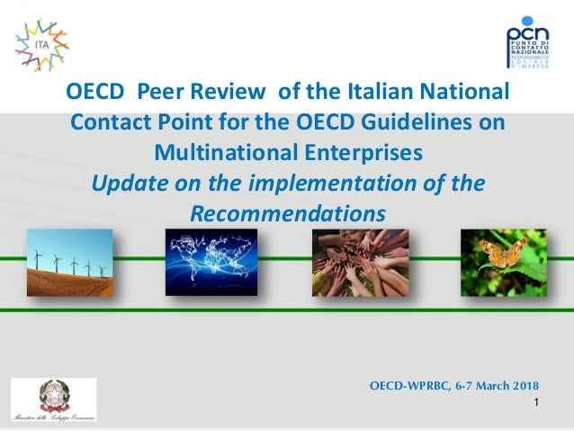 OECD Peer Review of the Italian National Contact Point for the OECD Guidelines on Multinational Enterprises Update on the ...