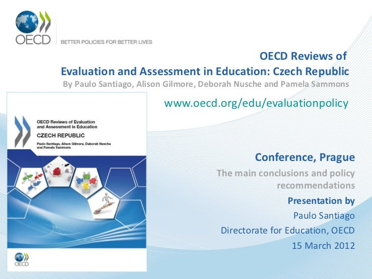 OECD Reviews ofEvaluation and Assessment in Education: Czech RepublicBy Paulo Santiago, Alison Gilmore, Deborah Nusche and...