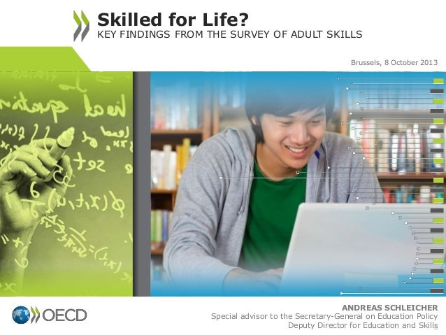 ANDREAS SCHLEICHER Special advisor to the Secretary-General on Education Policy Deputy Director for Education and Skills S...