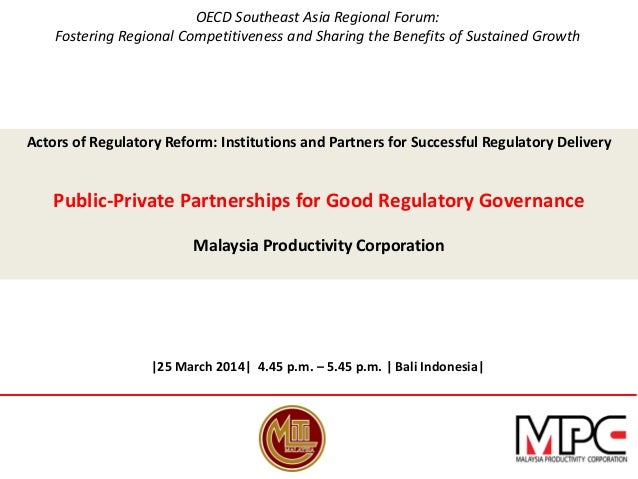 OECD Southeast Asia Regional Forum: Fostering Regional Competitiveness and Sharing the Benefits of Sustained Growth Actors...