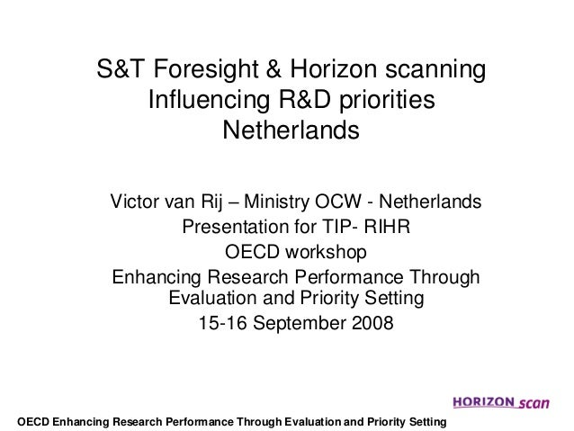 S&T Foresight & Horizon scanning                Influencing R&D priorities                       Netherlands              ...