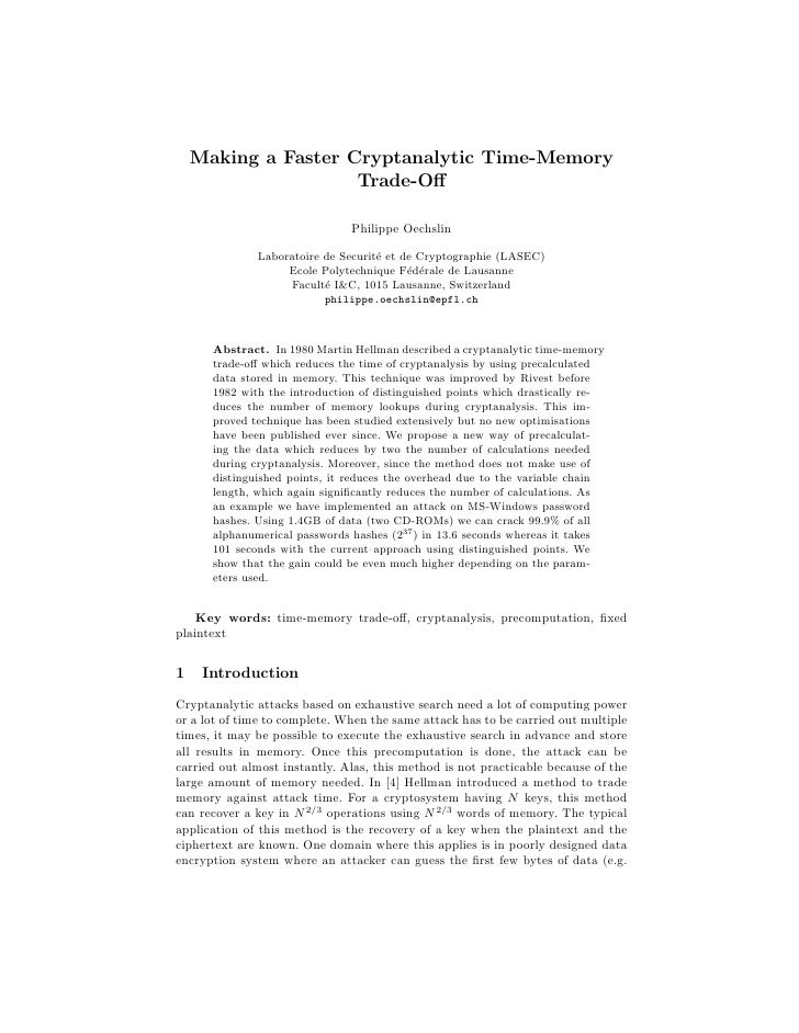 Making a Faster Cryptanalytic Time-Memory                     Trade-Off                               Philippe Oechslin    ...