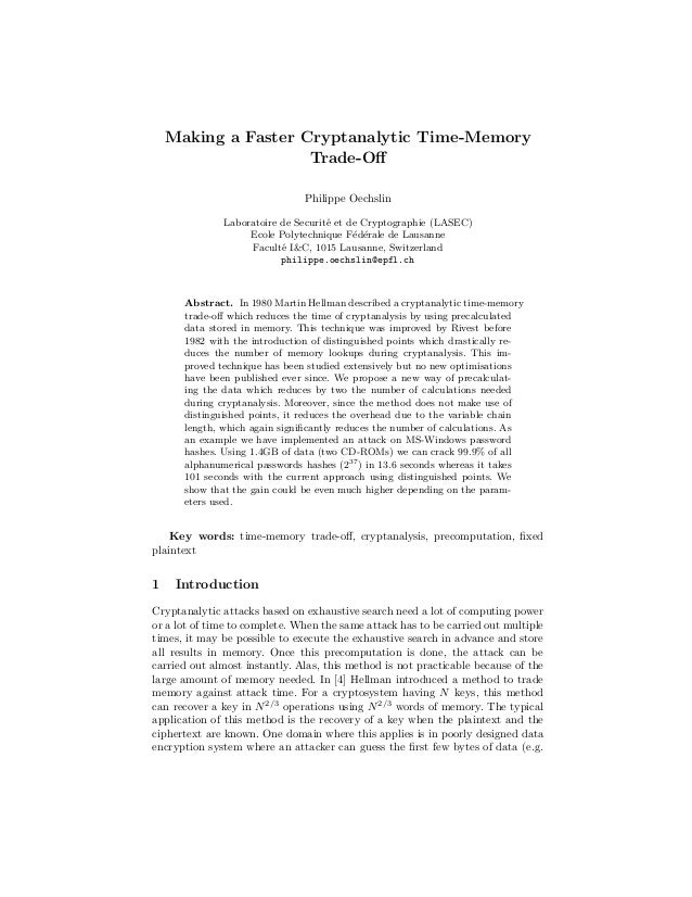 Making a Faster Cryptanalytic Time-MemoryTrade-OffPhilippe OechslinLaboratoire de Securit´e et de Cryptographie (LASEC)Ecol...