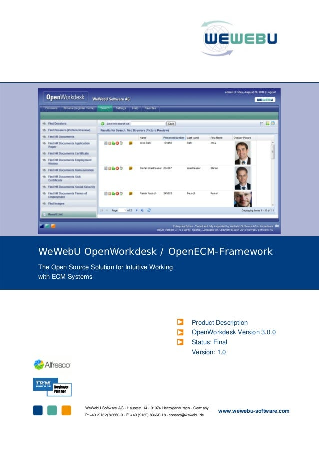 WeWebU OpenWorkdesk / OpenECM-Framework The Open Source Solution for Intuitive Working with ECM Systems Product Descriptio...
