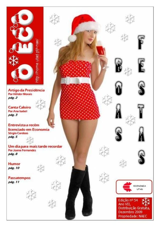 Edição nº 54    Novembro 2009                            O ECO0                   ecoutad@gmail.com