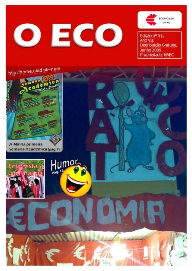Edição nº 51Ano VIIDistribuição GratuitaJunho 2009Propriedade: NAEC