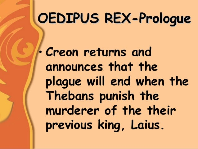 the curse of the character of oedipus in the play oedipus the king Oedipus the king quiz questions   from whose curse did oedipus rescue thebes a  sphinx's d jocasta 10 by the end of the play, oedipus knows he has killed.