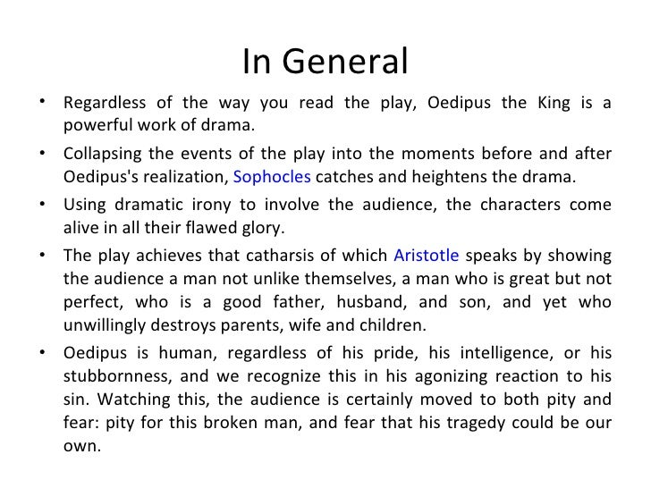 the bliss in ignorance in the play oedipus the king by sophocles Ignorance is bliss oedipus the king by sophocles is a play about a good king who  has successfully ruled his city of thebes for many years, but is now oedipus.