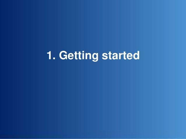 1. Getting started