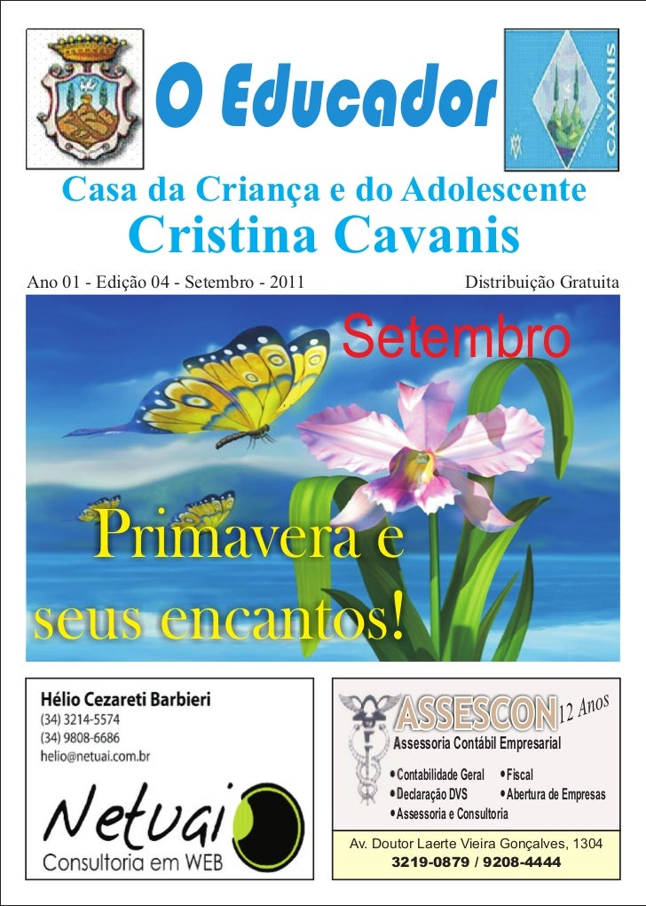 O Educador    Casa da Criança e do Adolescente             Cristina CavanisAno 01 - Edição 04 - Setembro - 2011           ...