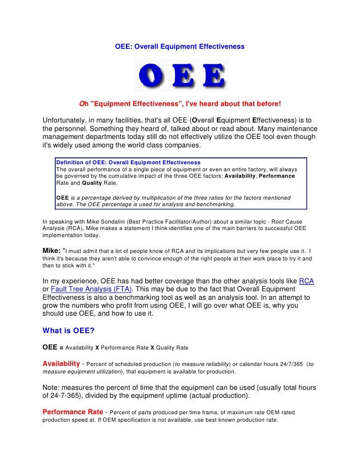 "OEE: Overall Equipment Effectiveness                   Oh ""Equipment Effectiveness"", I've heard about that before!  Unfort..."