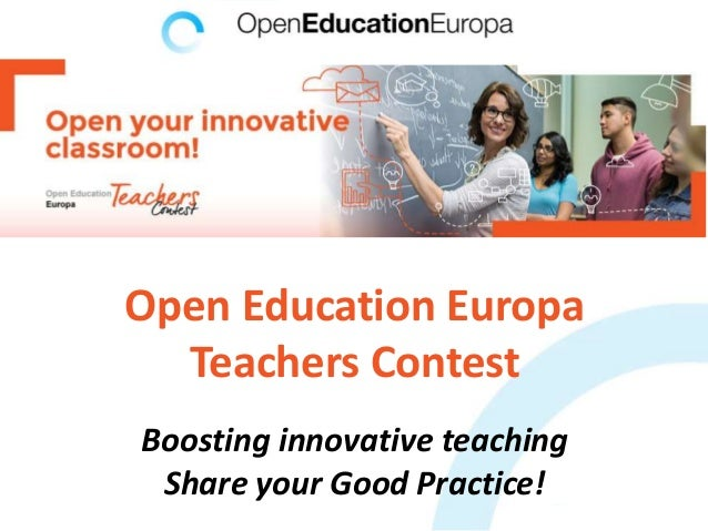 Open Education Europa Teachers Contest Boosting innovative teaching Share your Good Practice!