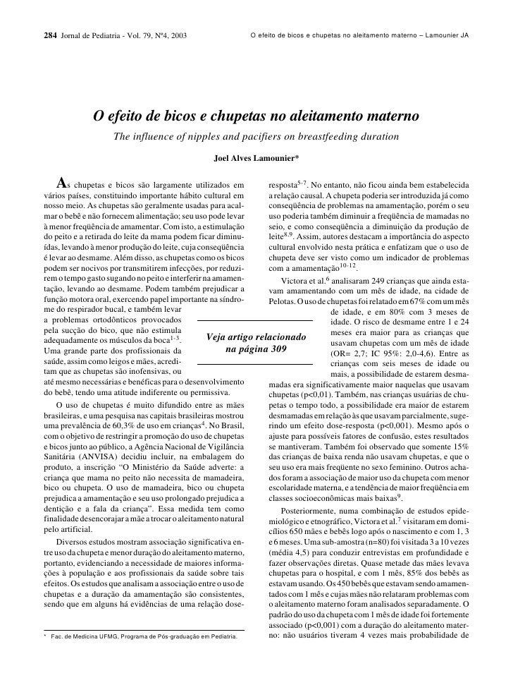 284 Jornal de Pediatria - Vol. 79, Nº4, 2003                 O efeito de bicos e chupetas no aleitamento materno – Lamouni...