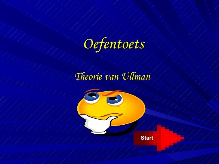 Oefentoets Theorie van Ullman Start