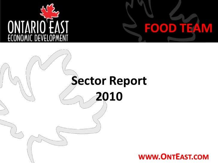 FOOD TEAMSector Report    2010           WWW.ONTEAST.COM