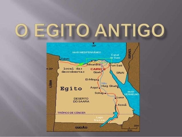 A civilização egípcia antiga desenvolveu-se numa área desértica do nordeste da África, às margens do Rio Nilo.  Como a ...