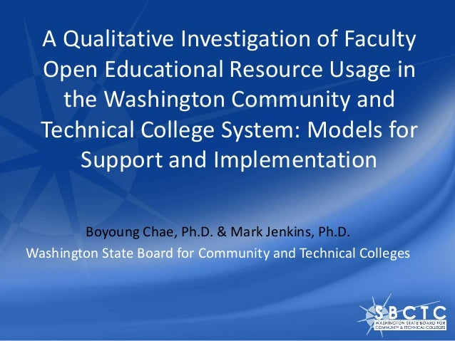 A Qualitative Investigation of Faculty Open Educational Resource Usage in the Washington Community and Technical College S...