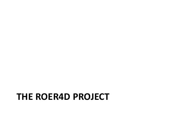THE ROER4D PROJECT