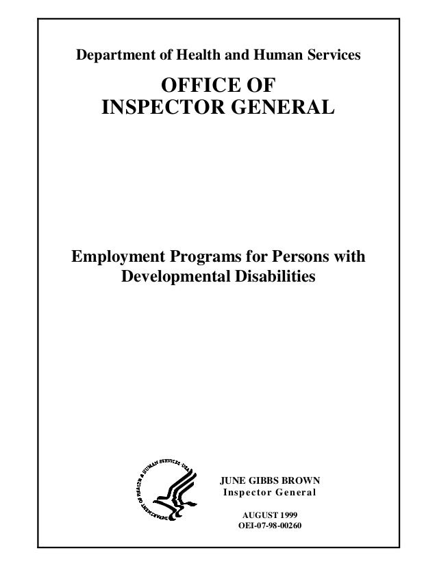 Department of Health and Human Services  OFFICE OF INSPECTOR GENERAL  Employment Programs for Persons with Developmental D...