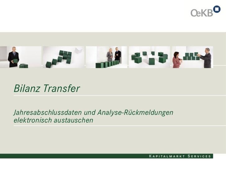 Bilanz TransferJahresabschlussdaten und Analyse-Rückmeldungenelektronisch austauschen