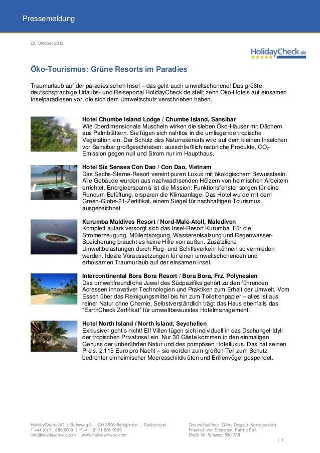 Pressemeldung 23. Oktober 2012 Öko-Tourismus: Grüne Resorts im Paradies Traumurlaub auf der paradiesischen Insel – das geh...