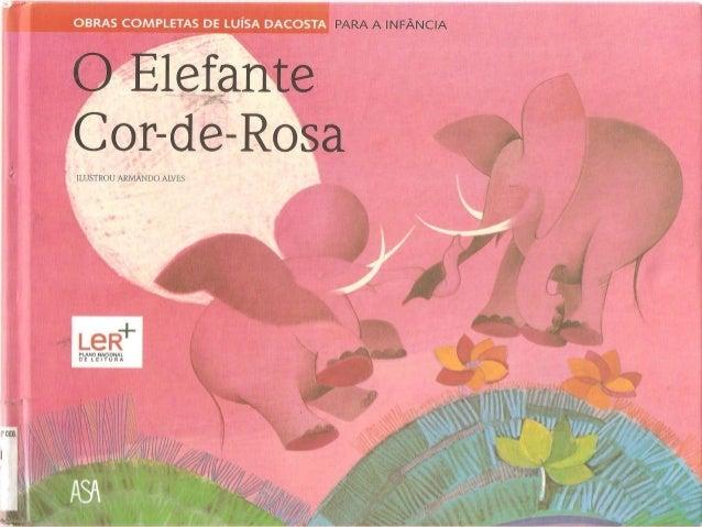 .Elefante Cor-de-Rosa  ILUSTROU ARMANDO ALVES  Ls R+  PLAND NACIONAL n E L E I T U R A  1° CEB,