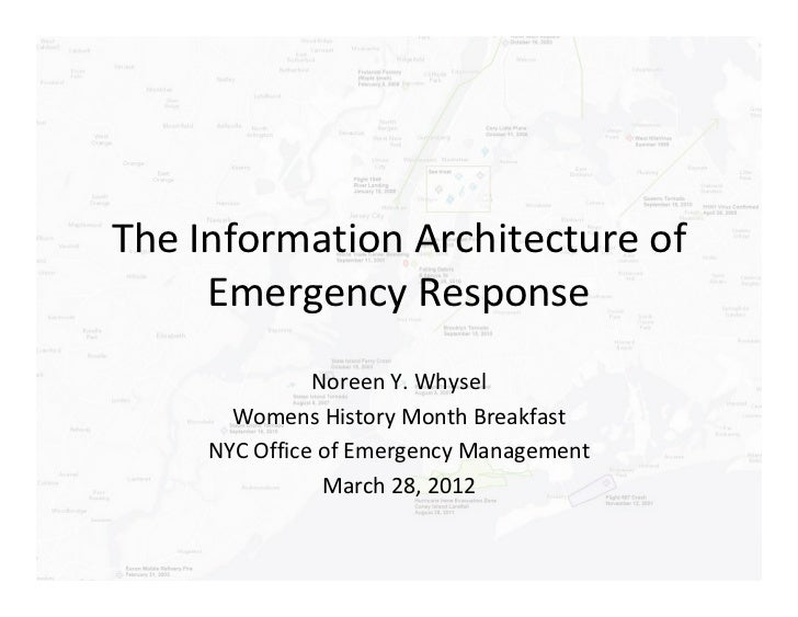 The Information Architecture of     Emergency Response               Noreen Y. Whysel       Womens History Month Breakfast...