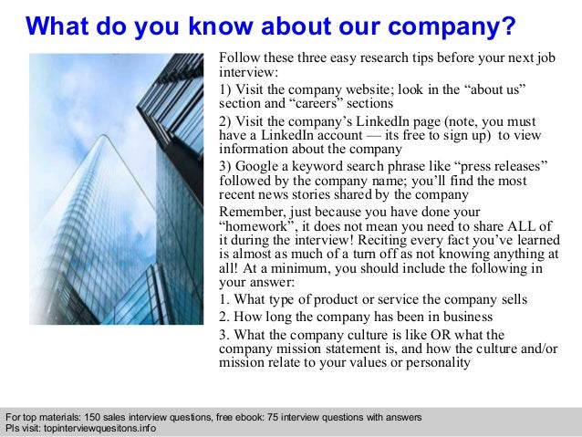 Wonderful ... 4. What Do You Know About Our Company?