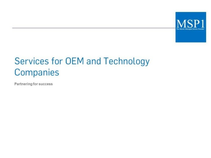 Services for OEM and Technology Companies<br />
