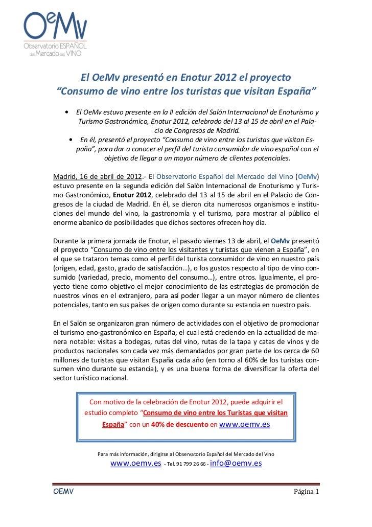"""El OeMv presentó en Enotur 2012 el proyecto""""Consumo de vino entre los turistas que visitan España""""   •     El OeMv estuvo ..."""