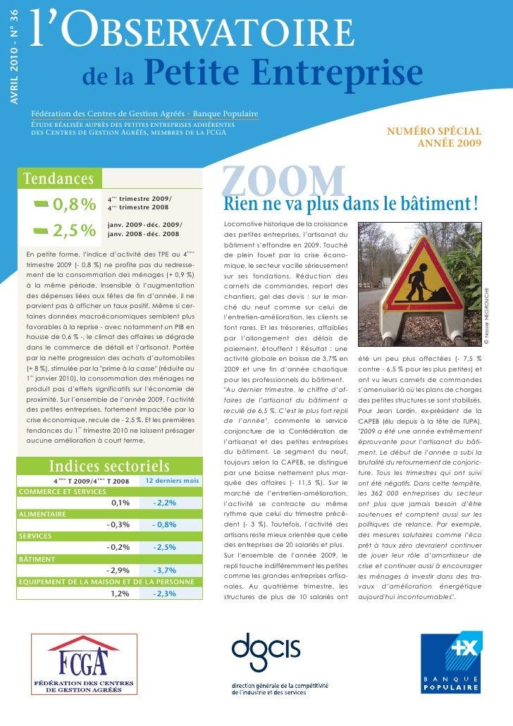 l'Observatoire AVRIL 2010 - N° 36                                            de la                   Petite Entreprise    ...