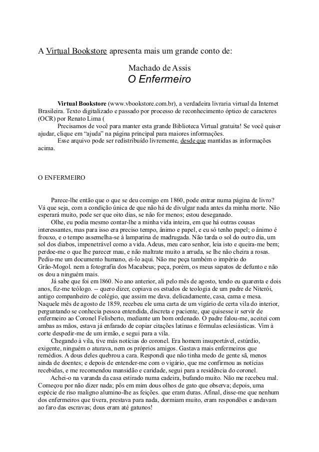 A Virtual Bookstore apresenta mais um grande conto de: Machado de Assis  O Enfermeiro Virtual Bookstore (www.vbookstore.co...