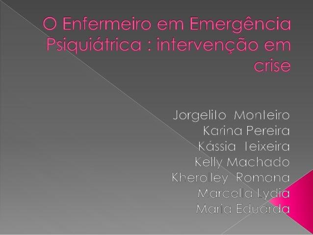  Conceituar Crise  Descrever os tipos de crise  Discorrer sobre os diagnósticos de enfermagem da pessoa em crise  List...