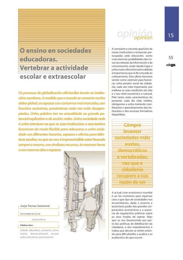 O ensino en sociedades educadoras. Vertebrar a actividade escolar e extraescolar. Jurjo Torres Santomé