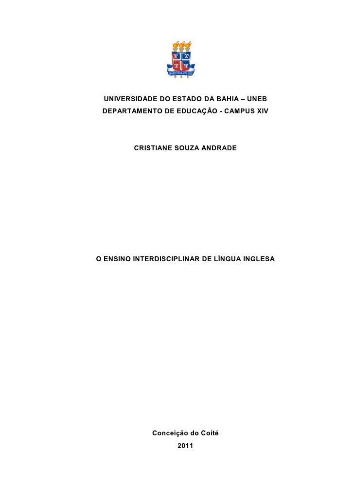 1 UNIVERSIDADE DO ESTADO DA BAHIA – UNEB DEPARTAMENTO DE EDUCAÇÃO - CAMPUS XIV         CRISTIANE SOUZA ANDRADEO ENSINO INT...