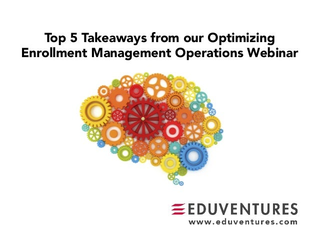 Top 5 Takeaways from our Optimizing Enrollment Management Operations Webinar