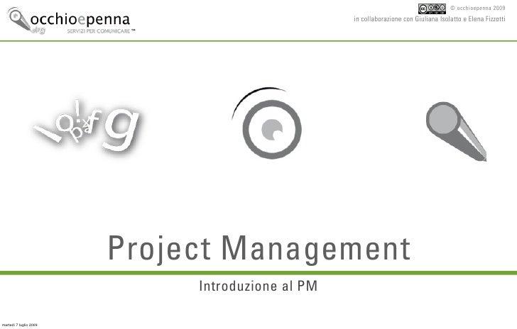 © occhioepenna 2009                                                   in collaborazione con Giuliana Isolatto e Elena Fizz...