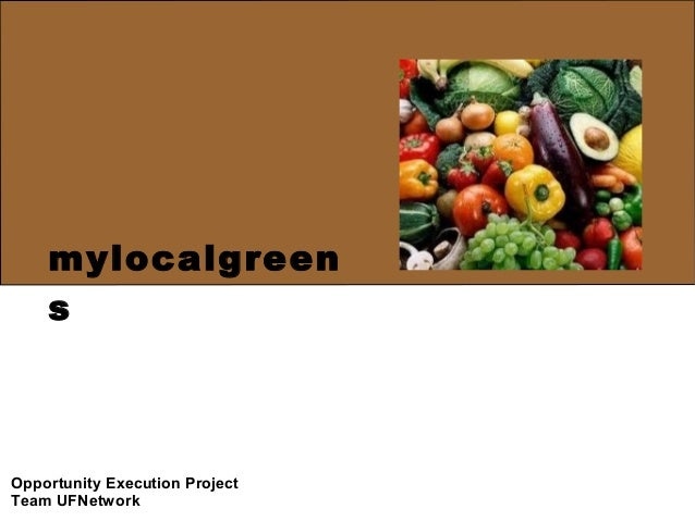 mylocalgreen    sOpportunity Execution ProjectTeam UFNetwork