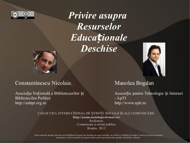 Privire asupra Resurselor Educaționale Deschise  Constantinescu Nicolaie,  Manolea Bogdan  Asociația Națională a Bibliotec...