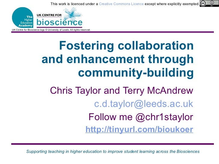 Fostering collaboration and enhancement through community-building <ul><li>Chris Taylor and Terry McAndrew </li></ul><ul><...