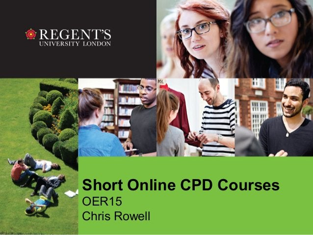 Short Online CPD Courses OER15 Chris Rowell
