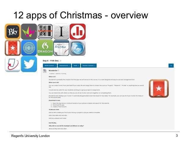 3 12 apps of Christmas - overview Regent's University London