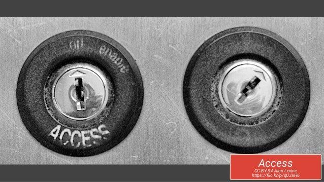 Access CC-BY-SA Alan Levine https://flic.kr/p/qUJaH6
