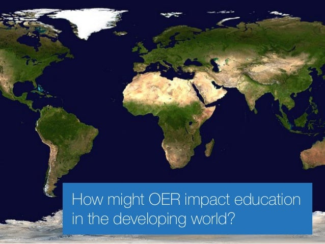 How might OER impact education in the developing world?