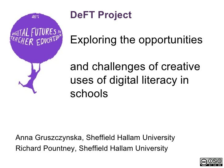 DeFT Project               Exploring the opportunities               and challenges of creative               uses of digi...