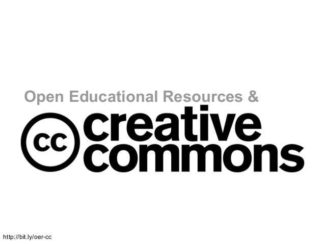 Open Educational Resources &http://bit.ly/oer-cc